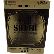 The Book of Old Silver Hallmark Identification by Seymour Wyler United Kingdom American and ..