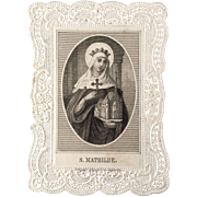 REDUCED Lace Saint Mathilde Holy Card: Patron Saint of Large Families and Misbehaving Children