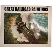 Great Railroad Paintings Soft Cover Book by Robert Goldsborough 1976