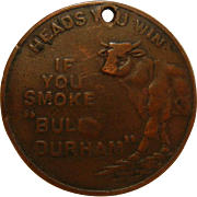 "Vintage Medallion ""If You Smoke 'Bull Durham'"" Heads & Tails Coin"