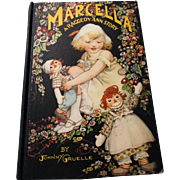 """1929 Johnny Gruelle """" Marcella, A Raggedy Ann Story"""" Hardcover Book"""