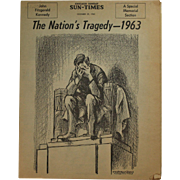 "Chicago Sun Times ""The Nations Tragedy -- 1963"""
