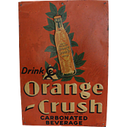Circa 1938 Orange Crush Tin Sign