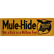 "1950's ""Mule-Hide"" Embossed Tin Sign"