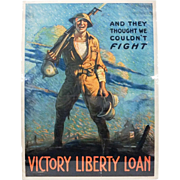 """WWI 1917 Poster """"AND THEY THOUGHT WE COULDN'T FIGHT"""""""