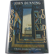 """=Signed 1st Edition= John Dunning: """"Booked to Die"""""""