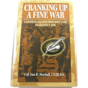 SIGNED 1st edition: Cranking up a Fine War by Col. Van R. Mayhall