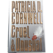 "=Signed 1st Edition= Patricia Cornwell: ""Cruel & Unusual"""