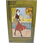 =Signed 1st Edition= Paperback: The Madison Picker by Mark Clay Grove