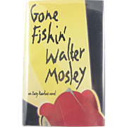 "=Signed 1st Edition= Walter Mosley: ""Gone Fishin'"""