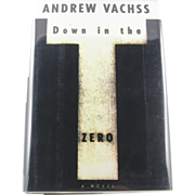 "=Signed 1st Edition= Andrew Vachss: ""Down in the Zero"""