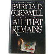 "=Signed 1st Edition= Patricia Cornwell: ""All that Remains"""