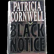 "=1st Edition= Patricia Cornwell: ""Black Notice"""