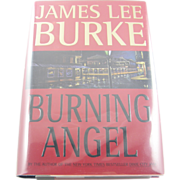 "=Signed 1st Edition= James Lee Burke: ""Burning Angel"" =Scarce="