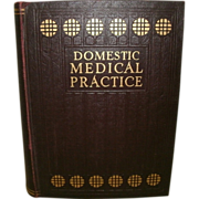"""SOLD """"Domestic Medical Practice"""" book edited by Frank E. Miller, AM, M.D. 1929 Editi"""