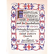Limited Edition Book: Fourteenth Century Mural Painting & its Symbolism, Dated 1930