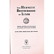 Book: The Hermetic Brotherhood of Luxor: Initiatic and Historical Documents of an order of ...