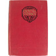 RARE Book: Devil Stories: An Anthology, selected by Maximilian J. Rudwin, Dated 1921