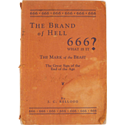 Rare Book: 666 or The Brand of Hell, The Mark of the Beast, by J ...
