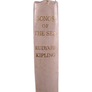 "VERY RARE Signed Book: ""Songs of the Sea"" by Rudyard Kipling 1st Edition, 1927"
