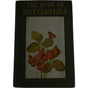 "Beautiful Old Nature Book:  ""The Book of Butterflies from the Little Nature Library,"""