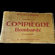 Vintage World War One Souvenir Compiegne Bombarde 26 post cards