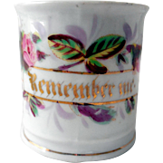 "Early Child's Porcelain Mug/Can, ""Remember Me"""