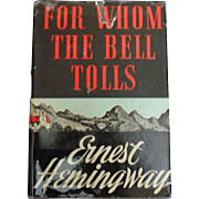 First Edition Book-Ernest Hemingway-For Whom The Bell Tolls-1940 Copyright