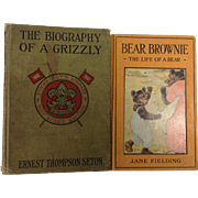SOLD 2 Books : Biography of a Bear by Thompson-Seton & Bear Brownie Revised by Jane Fielding