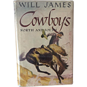Cowboys North and South Will James Grosset & Dunlap Edition