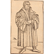 SALE Original Lucas Cranach II ( the younger) Woodcut of Martin Luther 1546