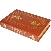 """The Tweed Ring"" by Alexander B. Callow, Jr., Collector's Edition Leather-Bound Book"