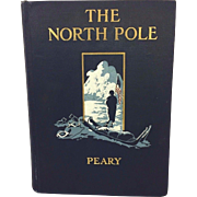 SALE The North Pole 1910 Robert Peary Second Edition Frederick Stokes Co New York