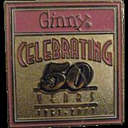 SALE Ginny's 50th Anniversary Pin