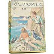 The Sea of Adventure by Enid Blyton - First Edition, First Print 1948 Children's Book