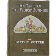 Early Edition of Beatrix Potter's 'The Tale of Flopsy bunnies' - C1917 - 1929