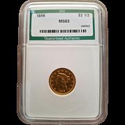 Rare Date 1856 $ 2 1/2 Liberty Quarter Eagle! Graded MS63!