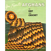 Your Favorite Afghans to Knit and Crochet Bear Brand Volume 45 dated 1966