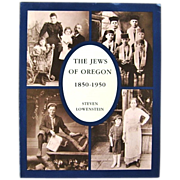 Jews of Oregon 1850-1950 Signed by Steven Lowenstein