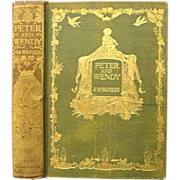SOLD Peter and Wendy 1911 1st US Edition J. M. Barrie