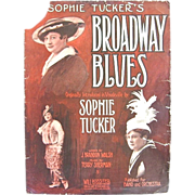 Sophie Tucker's Broadway Blues 1915 Sheet Music