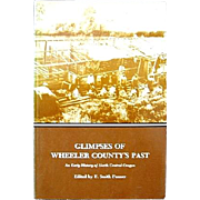 SALE Glimpses of Wheeler County's Past 1st Edition Oregon History Book