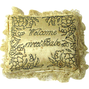 """SALE Special Layette Pincushion, c1800, """"Welcome Sweet Babe"""""""