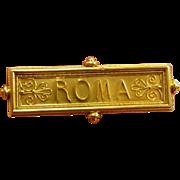 "Exquisite Victorian Archaeological Revival Souvenir ""ROMA"" Brooch c. 1860"