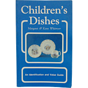 Childrens Dishes Book Identification & Price Guide by Margaret & Kenn Whitmyer Antique & ...