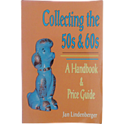 Collecting the 50s & 60s Book Identification & Price Guide by Jan Lindenberger Retro Atomic Ag