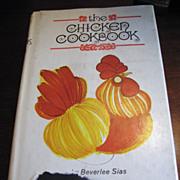 SALE The Chicken Cookbook - Beverlee Sias - 1969 HC, 1st Edition