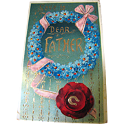 SALE Love to Dear Father Attractive German Card, Circa early 20th C.‏