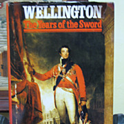 """SOLD 1969 """"Wellington the Years of the Sword"""" by Elizabeth Longford 1st Edition"""