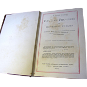 SALE 1907, English Proverbs and Proverbial Phrases by W. Carew Hazlitt